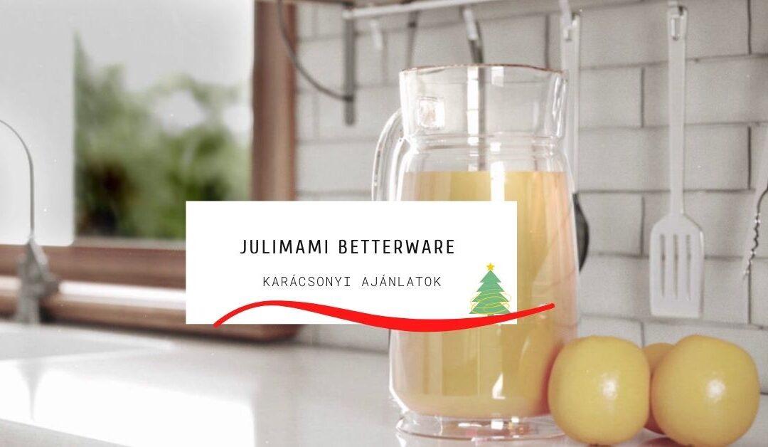 JULIMAMI – Betterware
